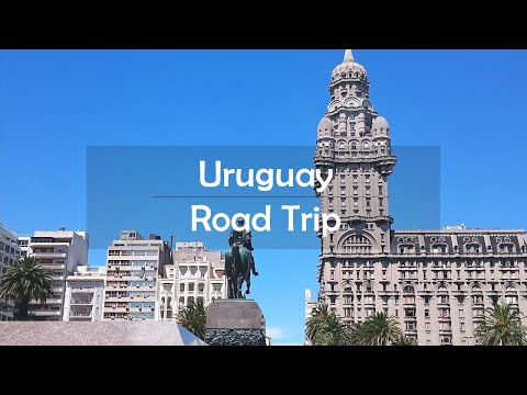 Road trip through Uruguay in 2018