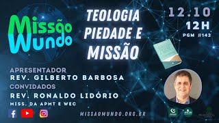 Missao Mundo #142 Ronaldo Lidorio - REPRISE