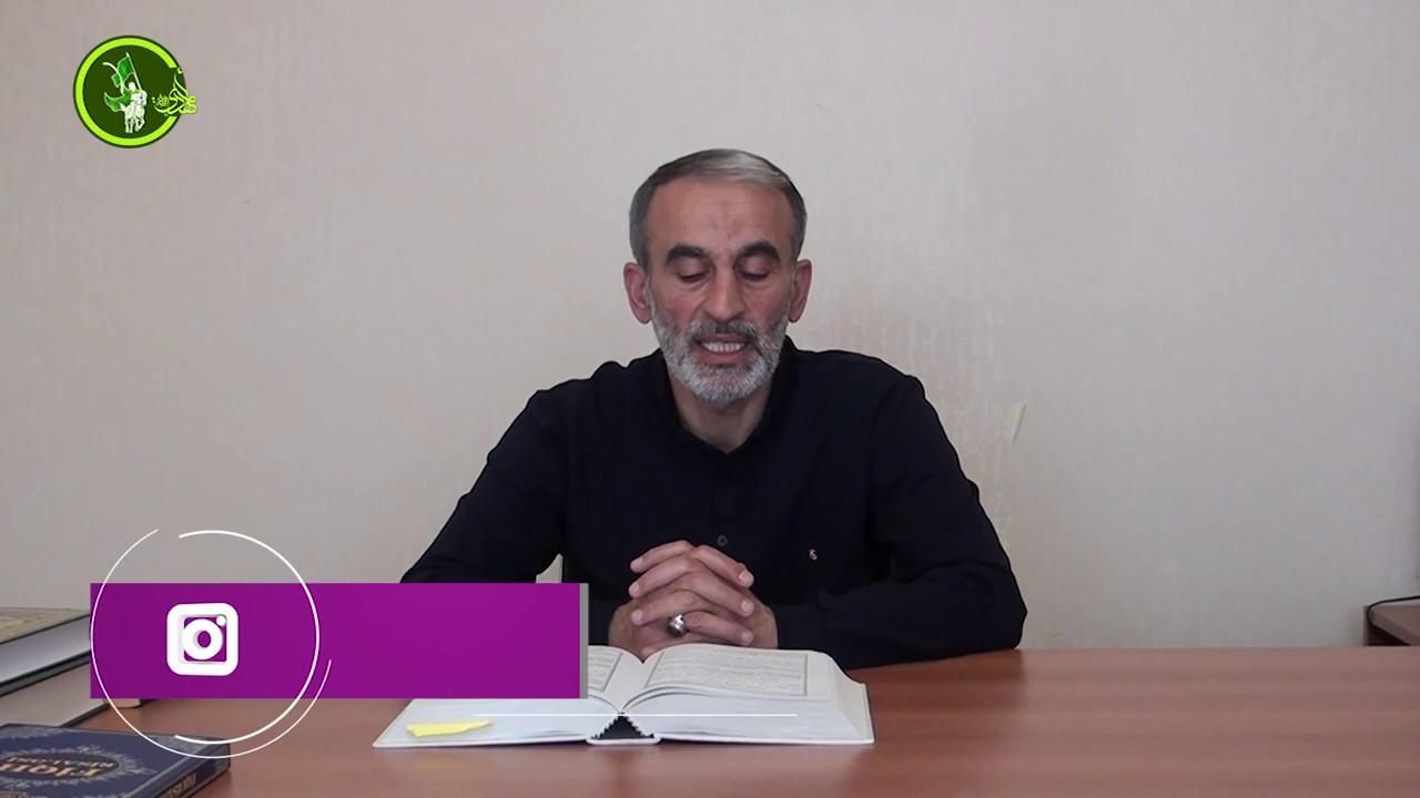 Hacı Əhlimanın Ramazan söhbətləri (22-ci hissə)