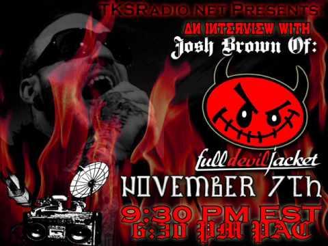 Josh Brown Of Full Devil Jacket Interview On TKSRadio
