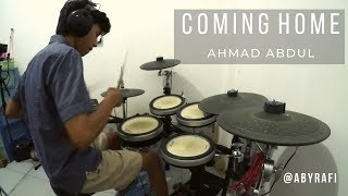 Download COMING HOME - AHMAD ABDUL   Drum Cover by M Rafi Abyansyah Mp3