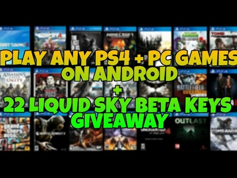 Vortex Cloud Gaming + 22 Liquidsky Beta Keys Giveaway || Play Any Ps4 + PC Game On Android For Free