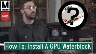 Lake Effect: GTX 980 GPU Water Block Installation Guide