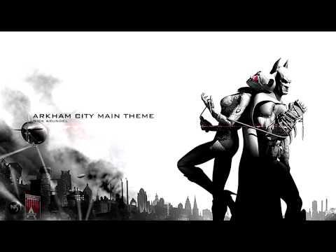 Nick Arundel - Arkham City Main Theme