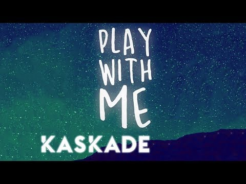 Kaskade | Play With Me | Redux EP 002