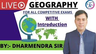 Geography | By Dharmendra Sir | For :- All Competitive Exam | Times Coaching