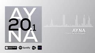 AYNA - Ölsem de Kurtulsam (Official Audio)