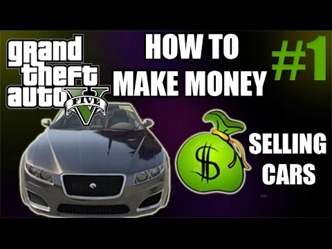 Gta 5 online tips 1 how to make money selling cars youtube for How to make money selling ideas