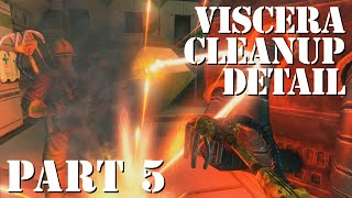 Bullet Hole Repair (Viscera Cleanup Detail - Coop Gameplay - PC - Part 5/5)