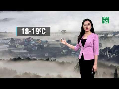 Thời tiết 6h 25/03/2019: Không khí lạnh chi phối miền Bắc suy yếu | VTC14
