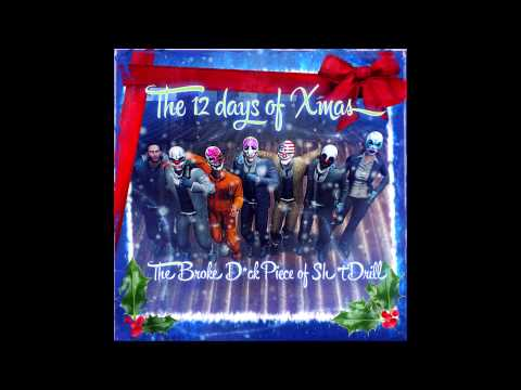 Payday 2 - The 12 Days of Xmas [HQ]
