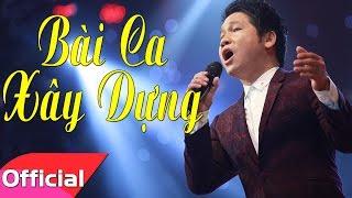 [Karaoke MV HD] Bài Ca Xây Dựng - Trọng Tấn