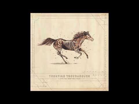 Turnpike Troubadours - Winding Stair Mountain Blues - A Long Way From Your Heart