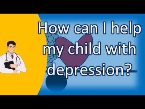How can I help my child with depression ? |Number One FAQ Health Channel