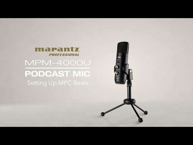 Marantz Professional | MPM-4000U Podcast Mic - Podcast Software Setup