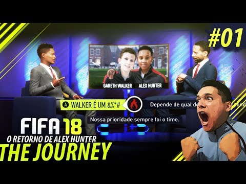 FIFA 18 THE JOURNEY #01  O RETORNO DE HUNTER!!! Gameplay XBOX EPS4PC
