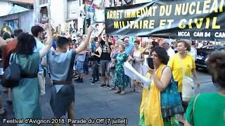 Festival Avignon 2018 Parade du Off