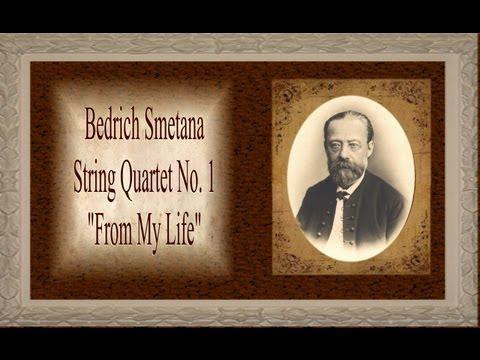 Smetana - String Quartet No. 1  'From My Life'