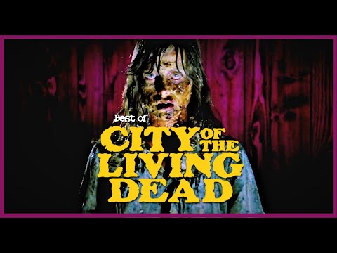 Best of: CITY OF THE LIVING DEAD