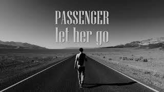 Lyric lagu passenger Let her go
