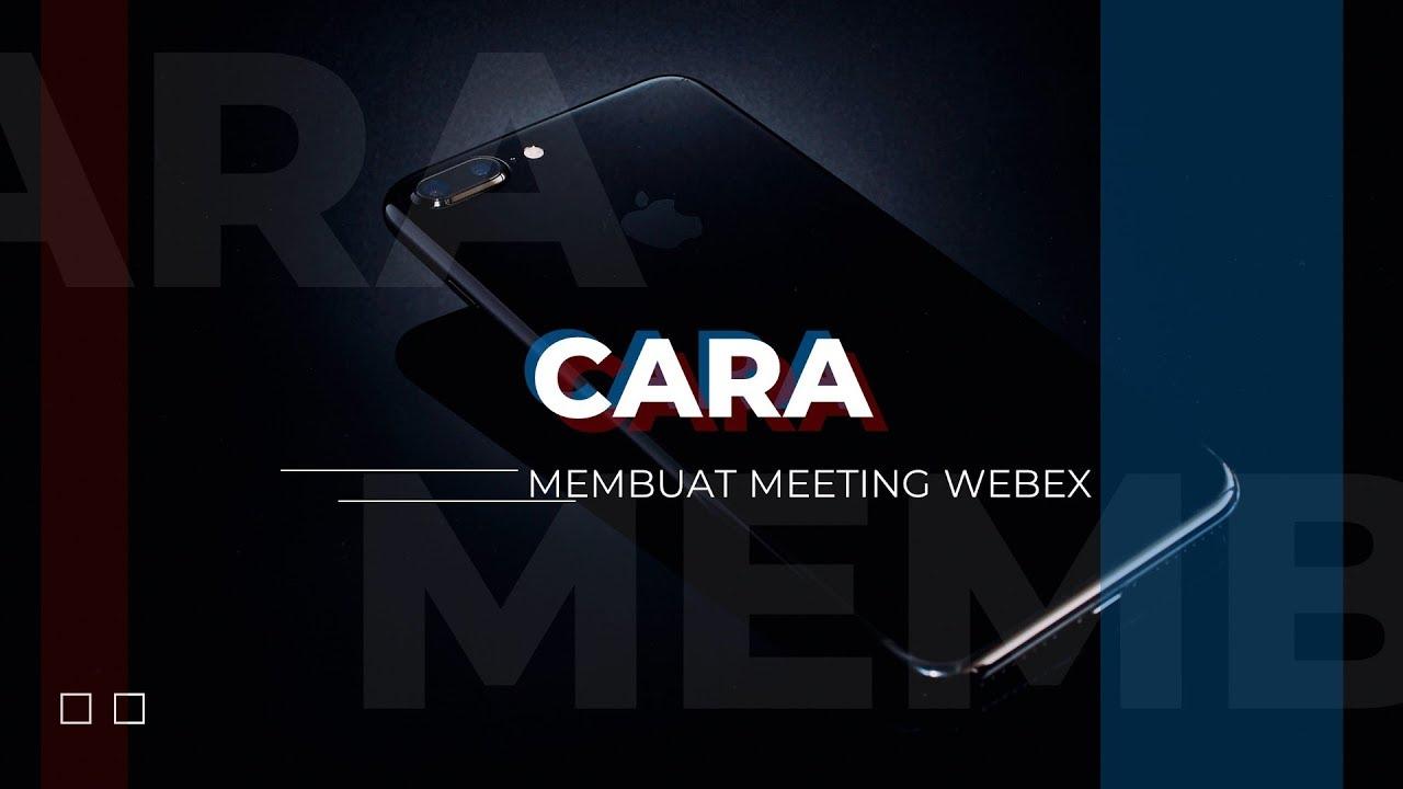 cara membuat meeting room di webex terbaru 2019