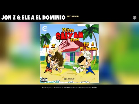 Jon Z & Ele A El Dominio - Pecador (Audio)