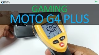 Moto G4 Plus Gaming Review - Severe Overheating Issues