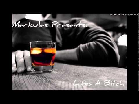 Merkules - Lifes A Bitch [Prod. Anno Domini 2012]