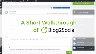 Social Media Automation: How to Automatically Share and Schedule Your Blog Posts with Blog2Social