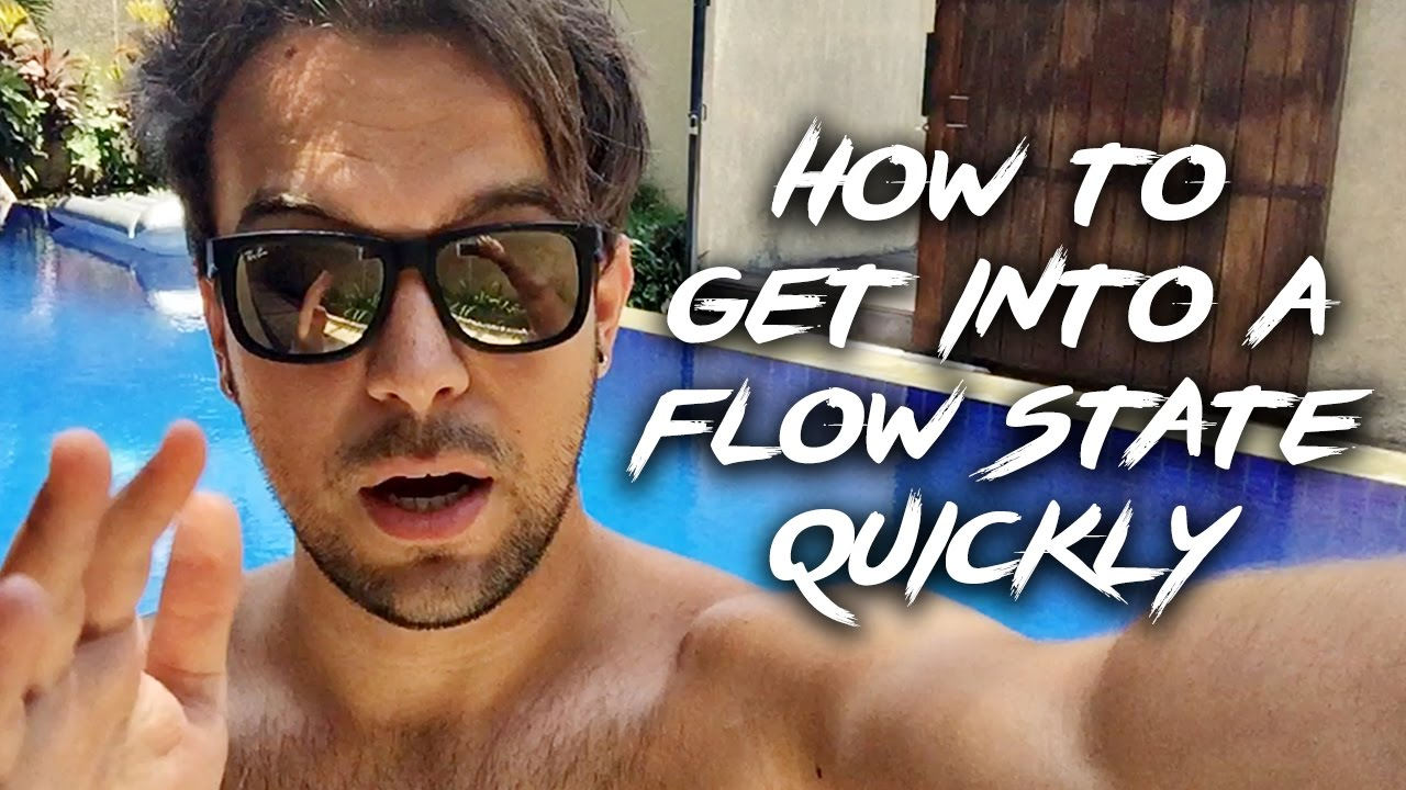 Get Into The Flow how to get into a flow state quickly (and keep your focus