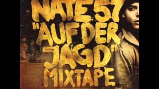 Nate57 - Was willst du tun (HQ)