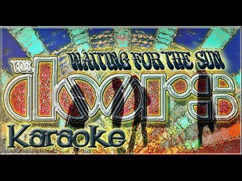 The Doors * Karaoke Of Waiting For The Sun  sc 1 st  YouTube & The Doors * Karaoke Of Waiting For The Sun - YouTube