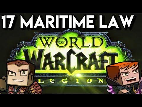 World of Warcraft Legion Co-Op - 17 Maritime Law