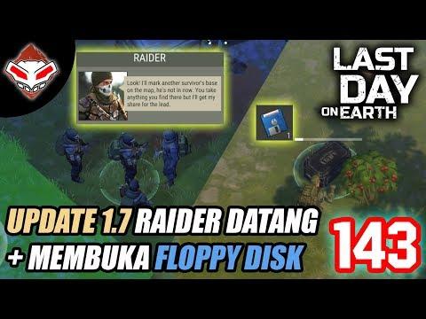 Last Day on Earth - (143) Update 1.7 Raider Datang + Membuka Floppy Disk