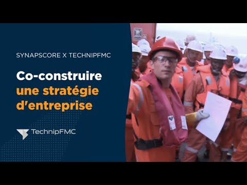 Co-construire une stratégie d'entreprise [SYNAPSCORE x  TechnipFMC]