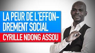 Atelier force psychologique : La peur de l'effondrement social (Cyrille Ndong Assou)