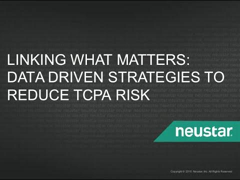 Webinar: TCPA Compliance for Utility Companies | Neustar