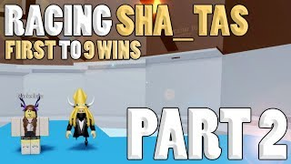 PART 2!! RACING -{SHA_TAS}- FIRST TO 9 WINS [INSANE] | Tower of Hell ROBLOX