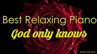 God only knows #1 🍎Best relaxing piano, Beautiful Piano Music   City Music