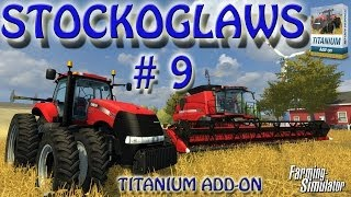 Lets play Farming Simulator 2013 - Titanium DLC - Episode 9
