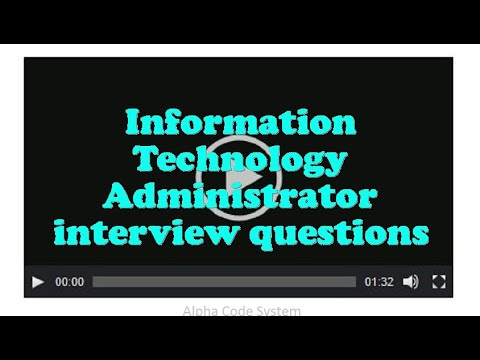 Information Technology Administrator interview questions