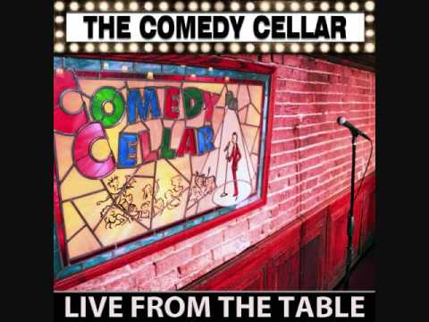 The Comedy Cellar: Live From The Table  Ep.3 12052011