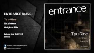 ENTM039 - Tau-Rine - Explorer (Original Mix)