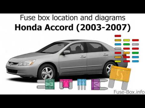 Fuse box location and diagrams: Honda Accord (2003-2007) - YouTube | 2005 Honda Accord Ex Fuse Box Diagram |  | YouTube
