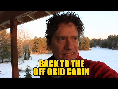 Back to the Off Grid Cabin Episode 2.2