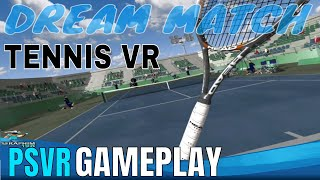 Dream Match Tennis VR: PSVR - First Impressions!!!!