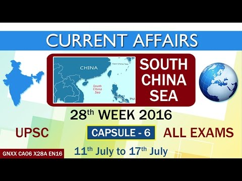 """SOUTH CHINA SEA"" Capsule-6 of 28th Week (11th July to 17th July) of 2016"