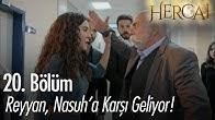 Reyyan, Nasuh'a karşı geliyor - Hercai 20. Bölüm