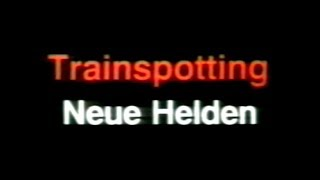 Trainspotting - Neue Helden - Trailer (1996)
