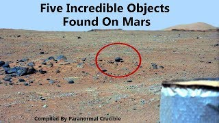 Five Incredible Artifacts Found On Mars?